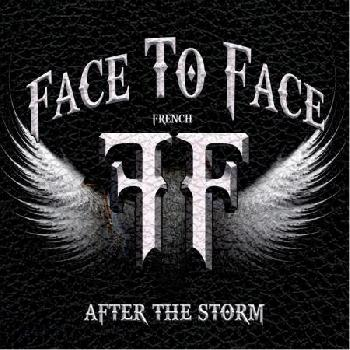FACE TO FACE - After the Storm