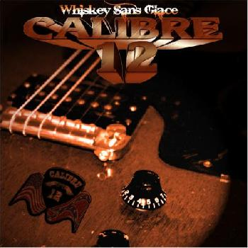 CALIBRE 12 - Whiskey sans Glace - Digipack