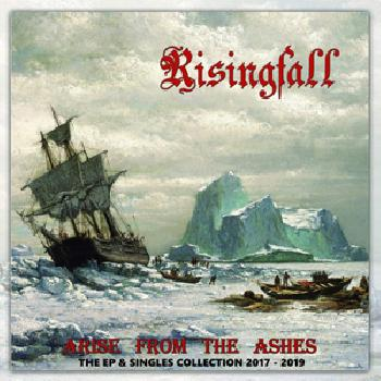 RISINGFALL - Arise from the Ashes The EP & Singles Collection 20