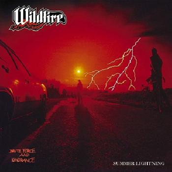 WILDFIRE - Brute Force and Ignorance / Summer Lightning - 2CD