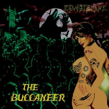 The BUCCANEER - Zombieland - Digipack
