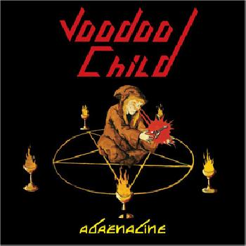 VOODOO CHILD - Adrénaline