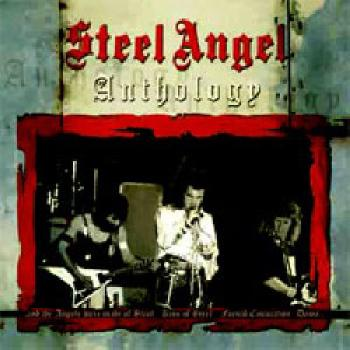 STEEL ANGEL - Anthology