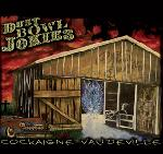 DUST BOWL JOKIES - Cockaigne Vaudeville - Digipack
